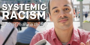 Systemic Racism: Is that really a thing?
