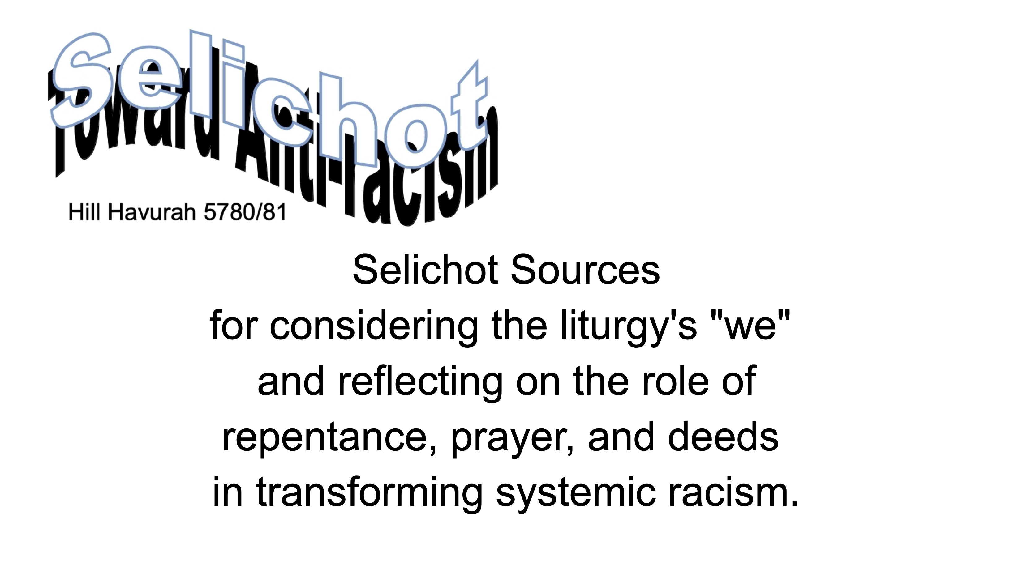 Toward Anti-Racism — Selichot Sources